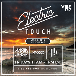 Electric Touch Episode 197 (June 3 2016)