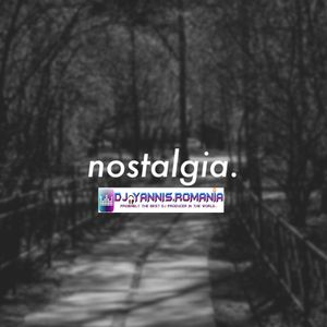 DJ YANNIS.ROMANIA - NOSTALGIA