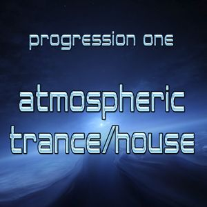 PROGRESSION ONE - Atmospheric-Progressive Trance-House