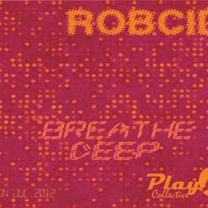 BreatheDeep    session by RobCid    Jul.2012