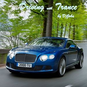 DjJohn - Driving With Trance 010 (2h mix)
