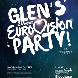 GLEN'S 24 HOUR EUROVISION PARTY 2016 - PART 1/13