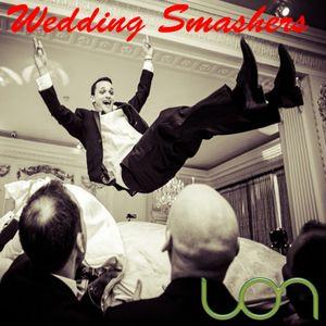 Wedding Smashers, a wedding demo