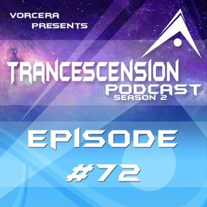 Trancescension Podcast S2E72