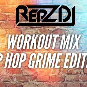 REPZ DJ - Workout Mix - Gym Mix - Pre Match Mix - Hip Hop - Grime Edition - Over 60 Mins!