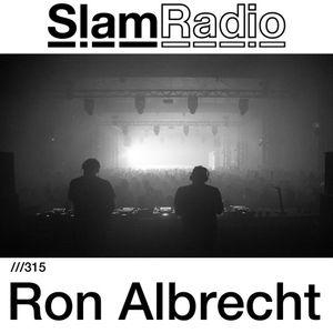 #SlamRadio - 315 - Ron Albrecht