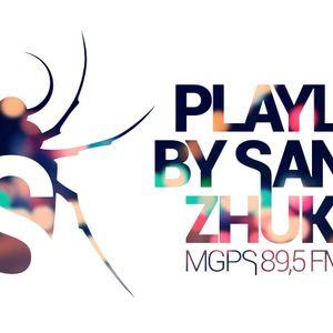 Sander Zhukov - Playlist 3-4 (megapolis 89,5 fm) by Sander