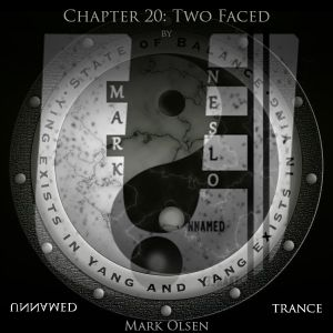 Unnamed Trance Chapter 20 (Two Faced pt.2)