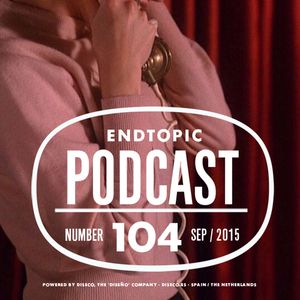 Endtopic Podcast Sep15 by Jose Castellano
