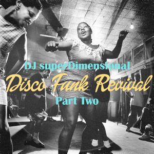 Disco Funk Revivial Part Two