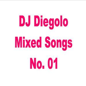 DJ Diegolo Mixed Songs No. 01