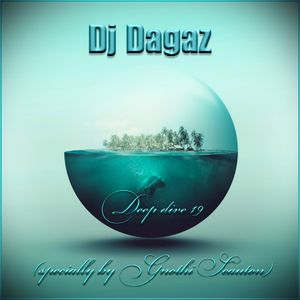 Dj Dagaz - Deep dive 19 (specially by Gnothi Seauton)