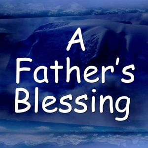 The Blessing of a Father – The Death of Me Series