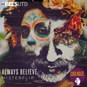 Always Believe #1 Deephouse Radio Show by Misterflip