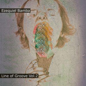 Ezequiel Bamba - Line of Groove Vol.2