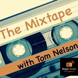 The Mixtape with Tom Nelson:  8th July 2017