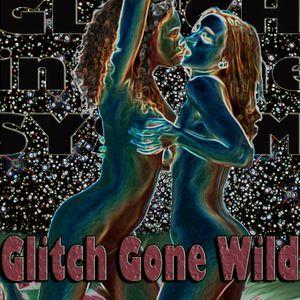 GiTS 063: Glitch Gone Wild
