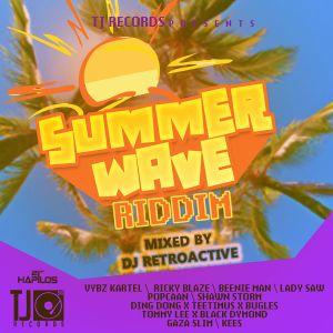 DJ RetroActive - Summer Wave Riddim Mix [TJ Records/Adde Prod] May 2012