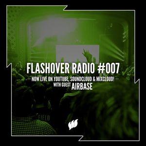 Flashover Radio #007 (Airbase Guestmix) - May 20, 2016