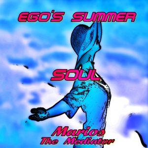 #Ego's Summer Soul