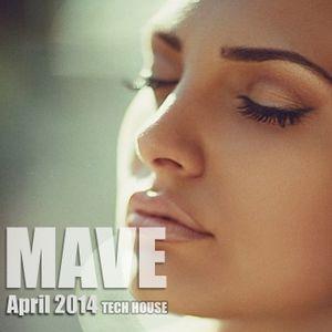 Mave - Tech House Mix - April 2014