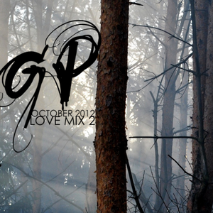 OCTOBER SESSION 2012 (LOVE MIX 2)