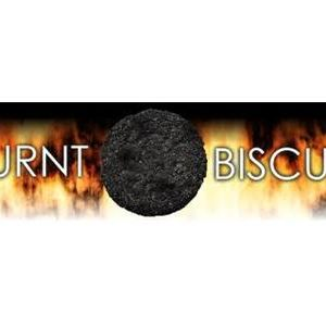 What burns my biscuits!