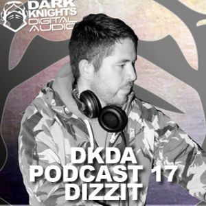 DKDA Podcast 17 (Dizzit)