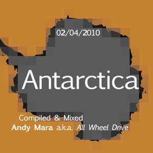 Antarctica (recorded April 2nd 2010)