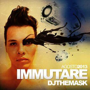 #3 Immutare - Set Mix - Aug/2013