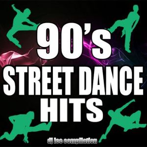 90s Street Dance Hits by Dj ICE
