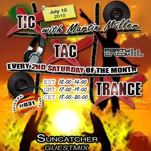 Tic Tac Trance #031 with guest Suncatcher