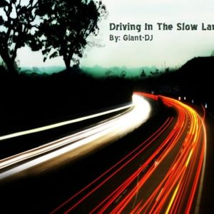 Giant-DJ - Driving In The Slow Lane