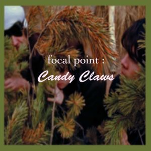 Focal Point : Candy Claws