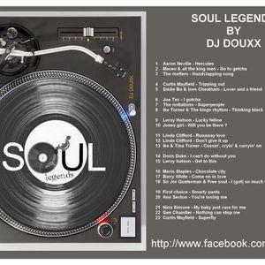 SOUL LEGENDS BY DJ DOUXX