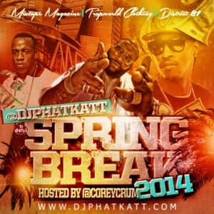 Spring Break 2014 Hosted by @CoreyCrum