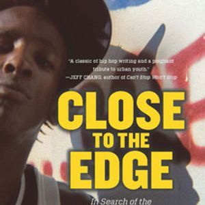 Sujatha Fernandes - Close to the Edge: The Global Hip Hop Generation