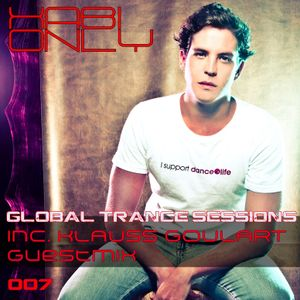 Xabi Only - Global Trance Sessions 007 (inc. Klauss Goulart Guestmix) [21-11-2011]
