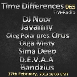 D.E.V.A.A - [Guest @ time Differences 065] on TM Radio (Feb'13)