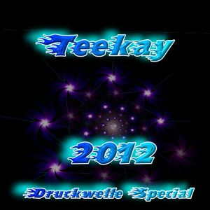 Teekay - In Da Mix 2012 (Druckwelle Spezial)