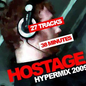 Hostage - Hypermix 2009
