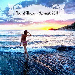Tech'it House - Summer 2017