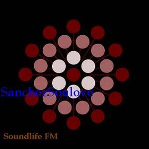 """SanchezSoulove """"Soundlife FM mix"""""""