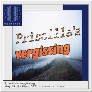 Priscilla's Vergissing - 19th May 2018