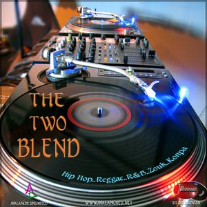 The Two Blend