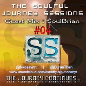 Soulful journey sessions 004 guest mix by soulbrian by osborne soulful journey sessions 004 guest mix by soulbrian publicscrutiny Images