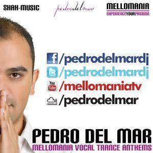 Mellomania Vocal Trance Anthems with Pedro Del Mar - Episode #602