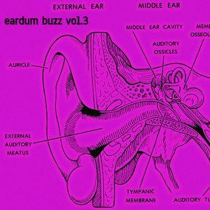 eardrum buzz vol.3