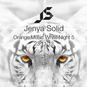 Jenya Solid Live @ Orange Music White Night #5 23.11.13