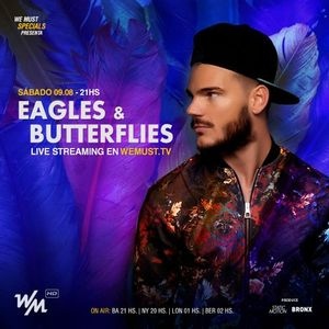 WM Specials Pres. Eagles & Butterflies